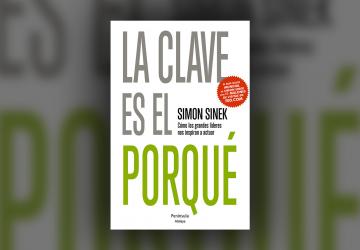 Portada del libro La Clave es el Porqué de Simon Sinek