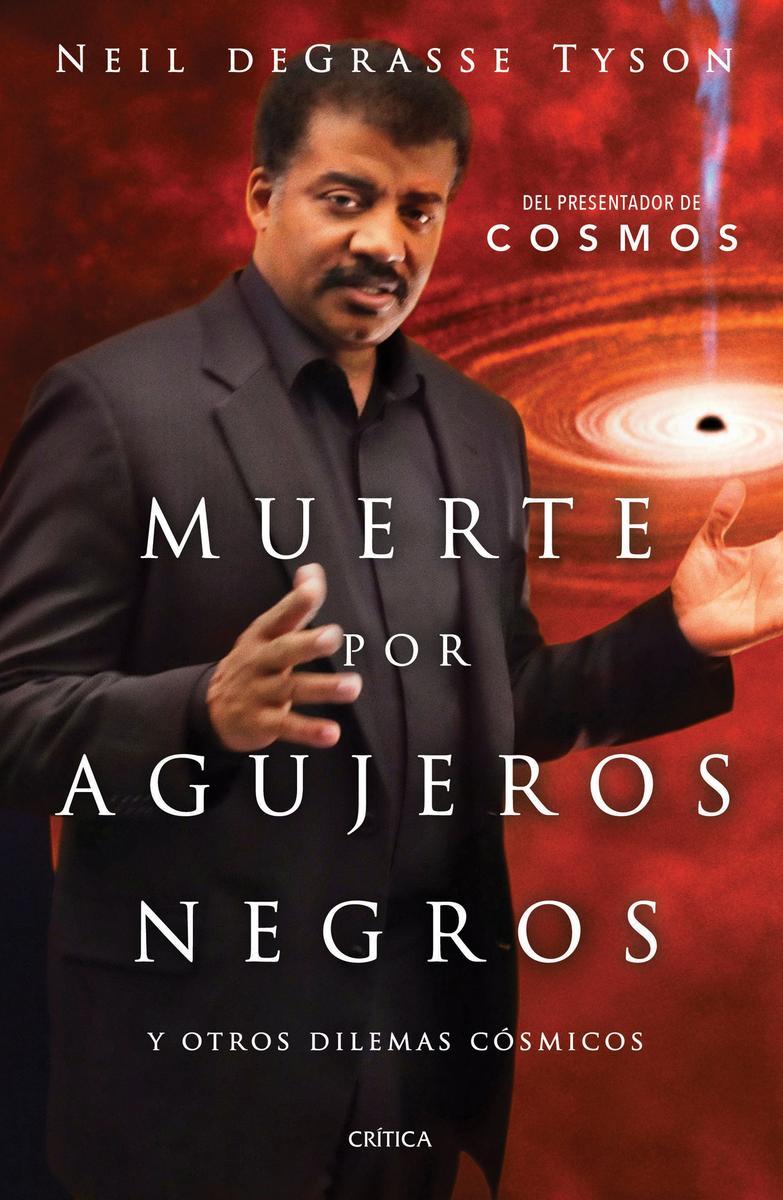 Muerte por Agujeros Negros de Neil deGrasse Tyson