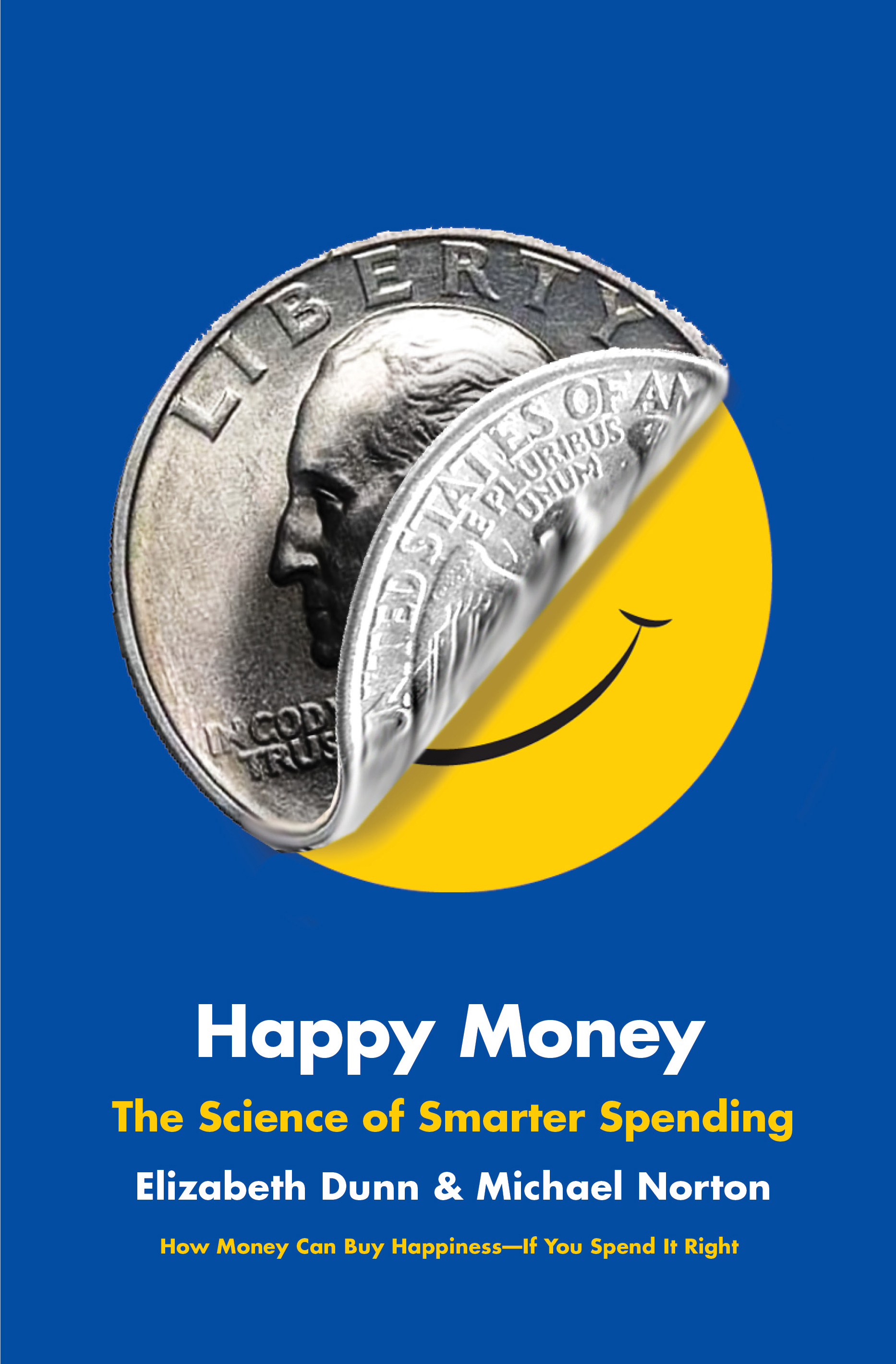 Portada Happy Money Elizabeth Dunn y Michael Norton