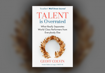 Imagen Destacada Talent is Overrated de Geoff Colvin