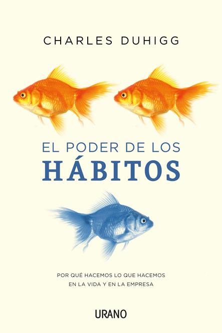 Portada El Poder de Los Hábitos Charles Duhigg
