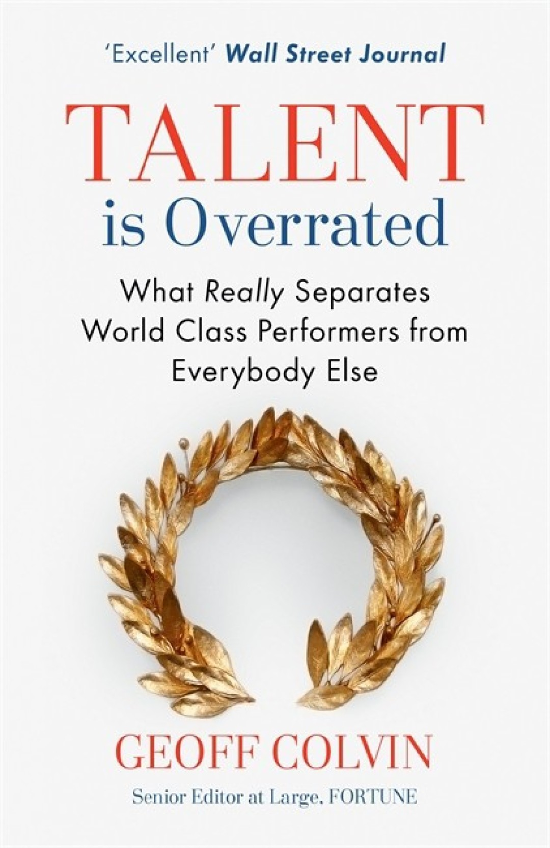 Portada Talent is Overrated de Geoff Colvin