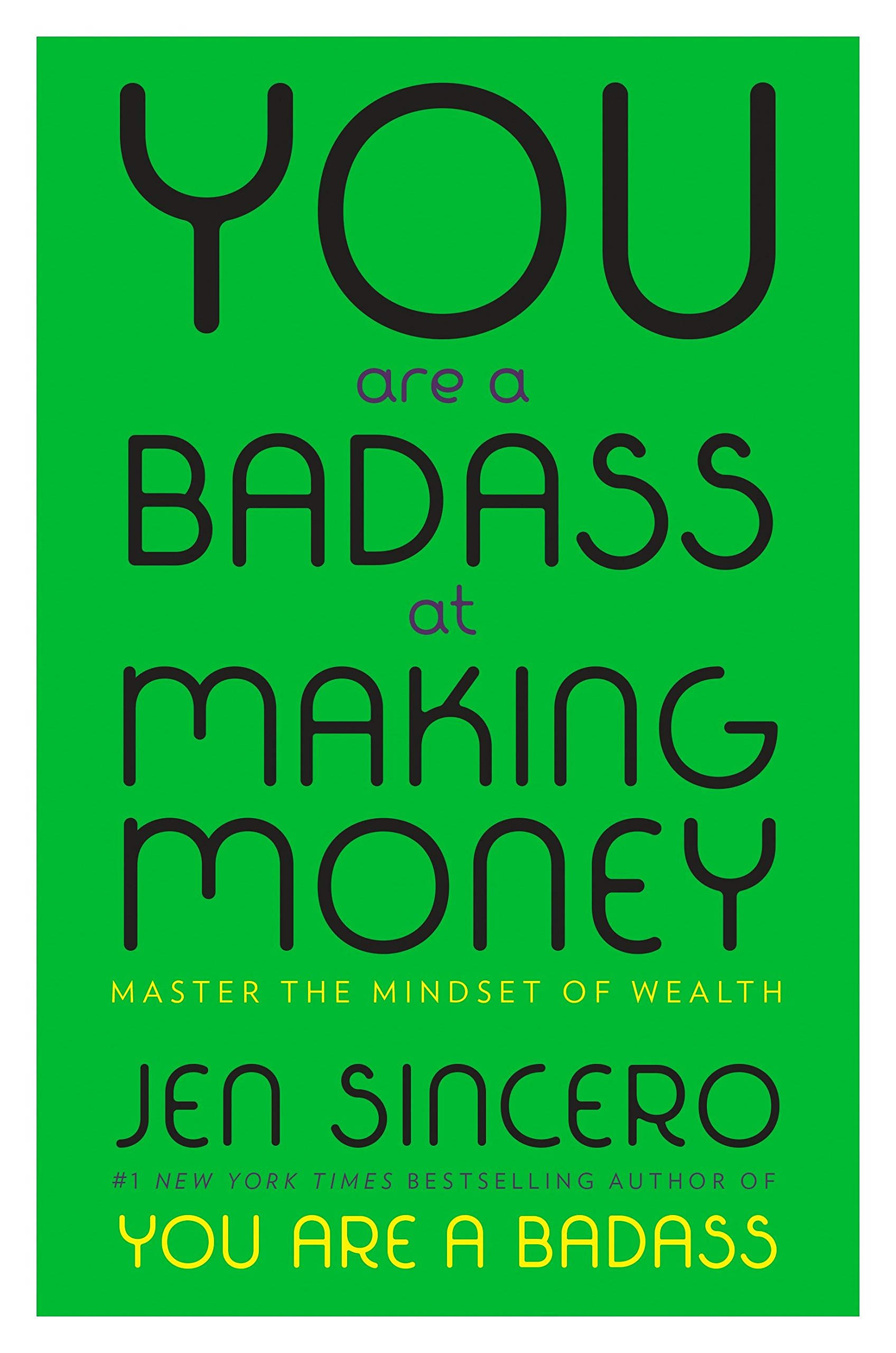 Portada You Are a Badass At Making Money Jen Sincero